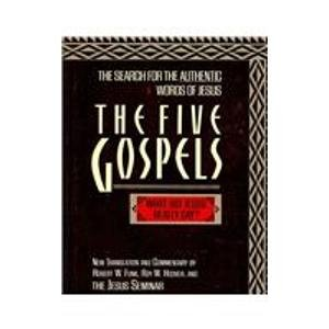 Five Gospels The Search for the Authentic Words of Jesus  1993 9780944344576 Front Cover
