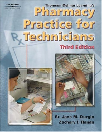 Thomson Delmar Learning's Pharmacy Practice for Technicians  3rd 2005 (Revised) edition cover
