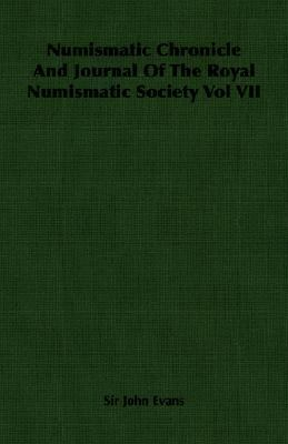 Numismatic Chronicle and Journal of the N/A 9781406702576 Front Cover