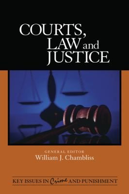 Courts, Law, and Justice   2011 9781412978576 Front Cover