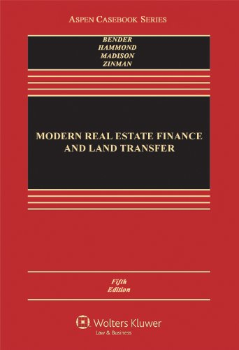 Modern Real Estate Finance and Land Transfer A Transactional Approach 5th 2012 (Revised) edition cover