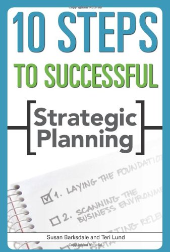 10 Steps to Successful Strategic Planning   2006 9781562864576 Front Cover