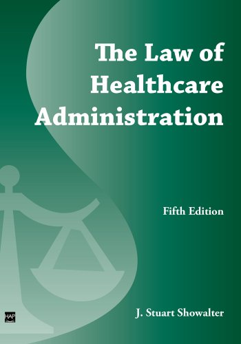 Law of Healthcare Administration 5th 2007 edition cover
