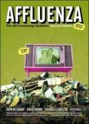 Affluenza The All-Consuming Epidemic 2nd 2005 (Revised) edition cover