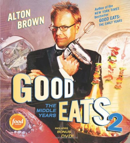 Good Eats 2 The Middle Years  2010 edition cover