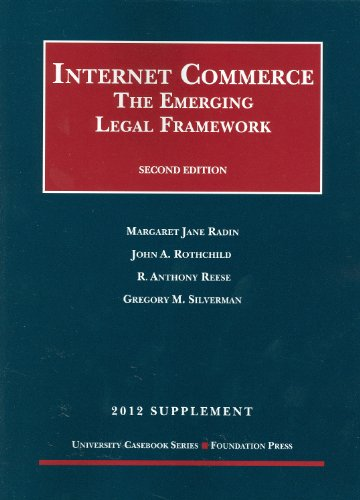 Internet Commerce The Emerging Legal Framework 2012 2nd 2012 (Revised) edition cover