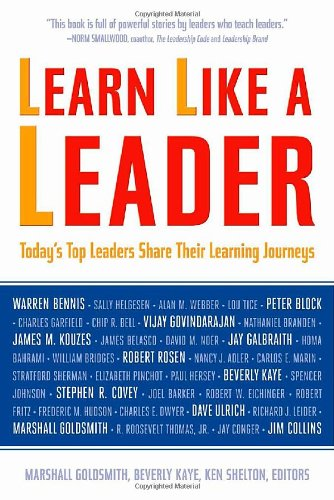 Learn Like a Leader Today's Top Leaders Share Their Learning Journeys  2010 edition cover