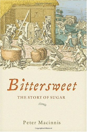 Bittersweet The Story of Sugar  2003 edition cover