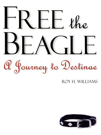 Free the Beagle A Journey to Destinae  2002 edition cover