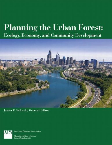 Planning the Urban Forest Ecology, Economy, and Community Development  2009 edition cover