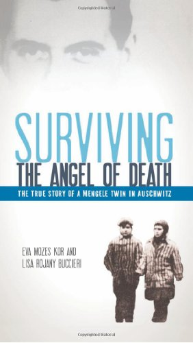 Surviving the Angel of Death The True Story of a Mengele Twin in Auschwitz N/A edition cover
