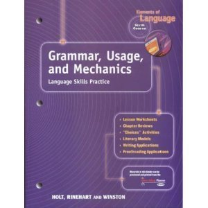 Elements of Language : Grammar, Usage and Mechanics: Language Skills Practice - Grade 12 N/A 9780030563577 Front Cover