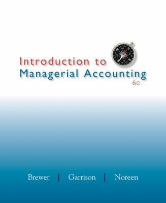 Introduction to Managerial Accounting  6th 2013 edition cover
