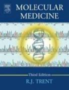 Molecular Medicine Genomics to Personalized Healthcare 3rd 2005 (Revised) edition cover