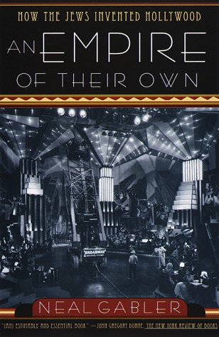 Empire of Their Own How the Jews Invented Hollywood N/A edition cover