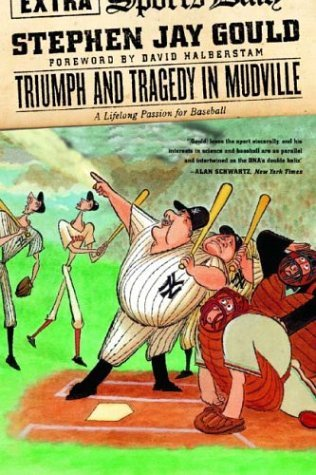 Triumph and Tragedy in Mudville My Lifelong Passion for Baseball N/A edition cover