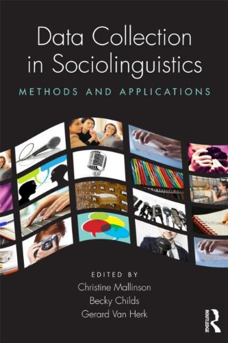 Data Collection in Sociolinguistics Methods and Applications  2013 edition cover