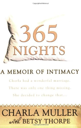 365 Nights A Memoir of Intimacy  2008 9780425222577 Front Cover