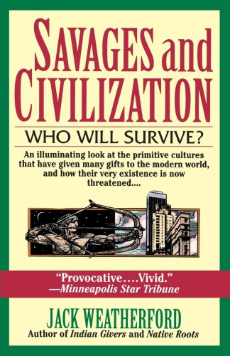 Savages and Civilization  N/A edition cover