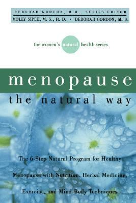Menopause the Natural Way   2001 9780471379577 Front Cover