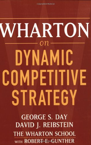 Wharton on Dynamic Competitive Strategy   1997 edition cover