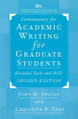 Commentary for Academic Writing for Graduate Students Essential Tasks and Skills 2nd 2004 (Teachers Edition, Instructors Manual, etc.) edition cover