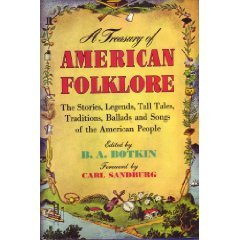 Treasury of American Folklore Stories, Ballads, and Traditions of the People Reprint edition cover
