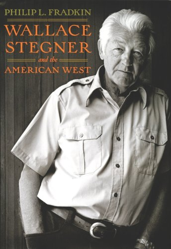 Wallace Stegner and the American West   2009 9780520259577 Front Cover