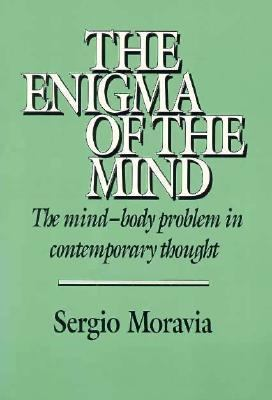 Enigma of the Mind The Mind-Body Problem in Contemporary Thought  1995 9780521405577 Front Cover