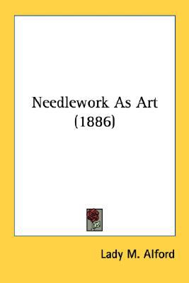 Needlework As Art N/A 9780548644577 Front Cover