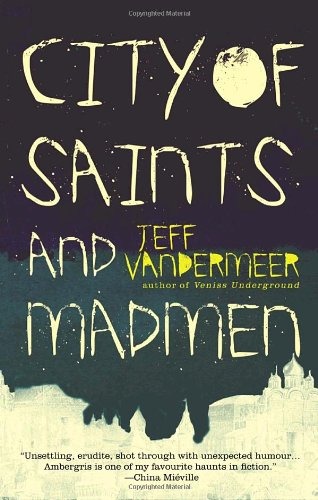 City of Saints and Madmen   2006 edition cover