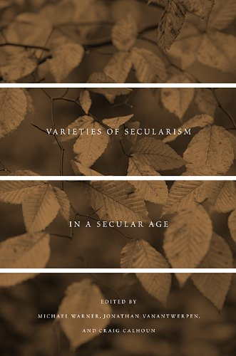 Varieties of Secularism in a Secular Age   2010 9780674048577 Front Cover