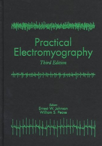 Practical Electromyography  3rd 1997 (Revised) 9780683044577 Front Cover