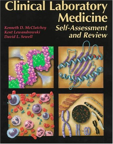 Clinical Laboratory Medicine : Self-Assessment and Review 1st 1996 9780683057577 Front Cover