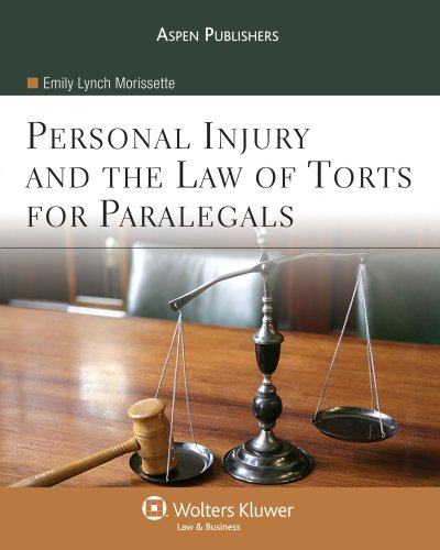 Personal Injury and the Law of Torts for Paralegals   2009 edition cover