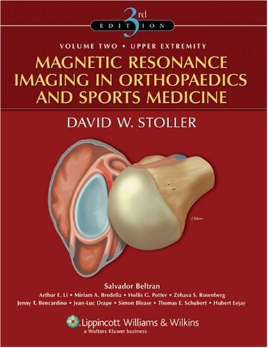 Magnetic Resonance Imaging in Orthopaedics and Sports Medicine  3rd 2007 (Revised) edition cover