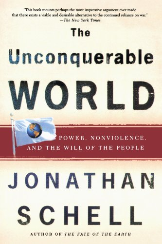 Unconquerable World Power, Nonviolence, and the Will of the People Revised edition cover