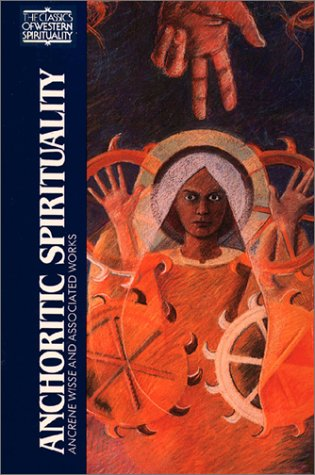 Anchoritic Spirituality Ancrene Wisse and Associated Works N/A edition cover