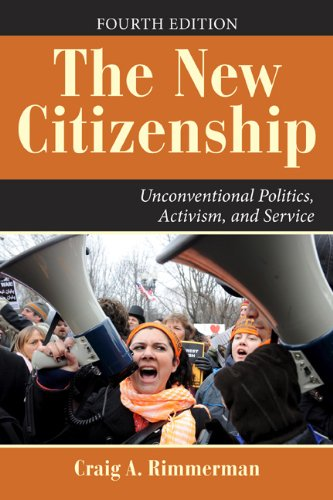 New Citizenship Unconventional Politics, Activism, and Service 4th 2010 edition cover