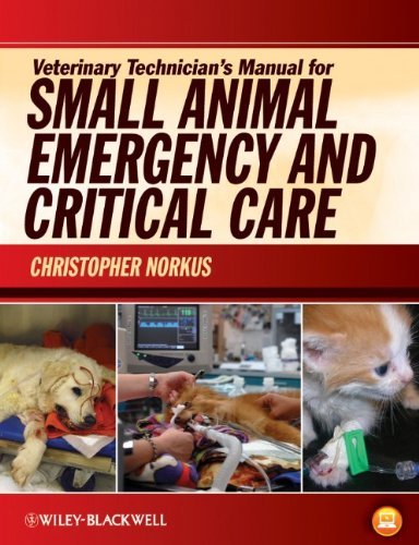 Veterinary Technician's Manual for Small Animal Emergency and Critical Care   2012 edition cover