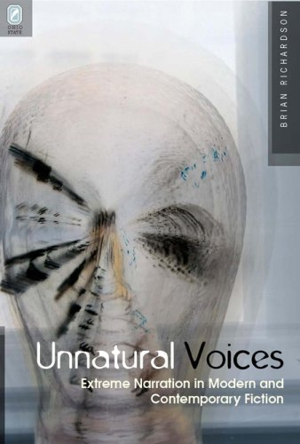 Unnatural Voices Extreme Narration in Modern and Contemporary Fiction  2006 edition cover