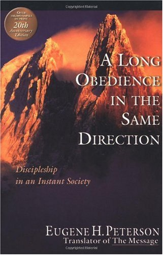 Long Obedience in the Same Direction Discipleship in an Instant Society 20th 2000 edition cover