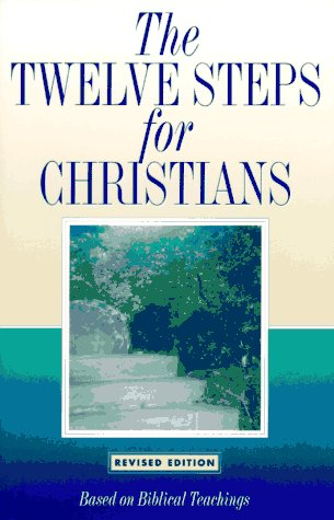 Twelve Steps for Christians  1994 (Revised) edition cover