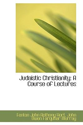 Judaistic Christianity : A Course of Lectures  2009 edition cover