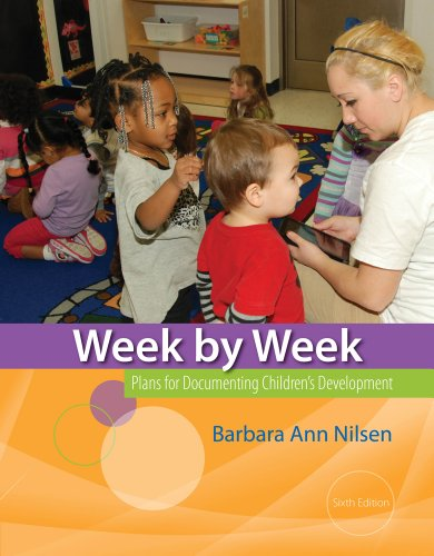 Week by Week Plans for Documenting Children's Development 6th 2014 edition cover