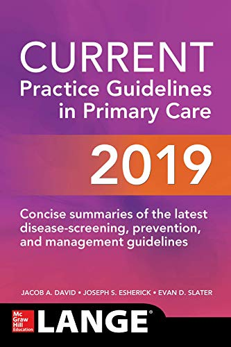 CURRENT Practice Guidelines in Primary Care 2019  17th 2019 9781260440577 Front Cover
