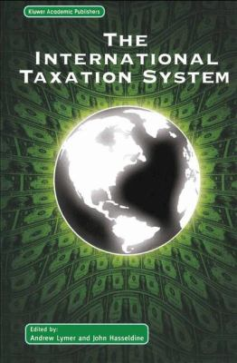 International Taxation System   2002 9781402071577 Front Cover