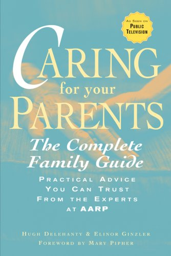 Caring for Your Parents The Complete Family Guide N/A edition cover