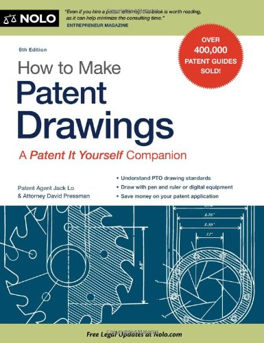 How to Make Patent Drawings A Patent It Yourself Companion 6th 2011 (Revised) edition cover