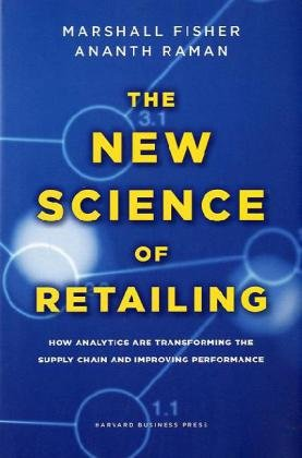New Science of Retailing How Analytics Are Transforming the Supply Chain and Improving Performance  2010 edition cover